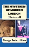 Sims George Robert - Mysteries of Modern London [eKönyv: epub,  mobi]