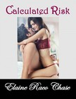 Chase Elaine Raco - Calculated Risk (Romantic Comedy) [eKönyv: epub,  mobi]