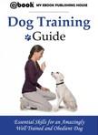 House My Ebook Publishing - Dog Training Guide [eKönyv: epub,  mobi]