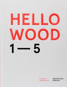 . - Hello Wood 1-5