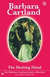 Barbara Cartland - The Healing Hand [eKönyv: epub, mobi]