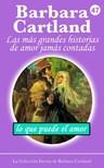 Barbara Cartland - Lo Que Puede El Amor [eKönyv: epub, mobi]