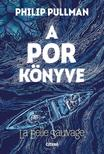Philip Pullmann - A por könyve<!--span style='font-size:10px;'>(G)</span-->