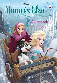 .- - Jégvarázs - Anna és Elza 6: Az Arendelle-kupa
