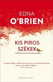 O'Brien, Edna - Kis piros székek