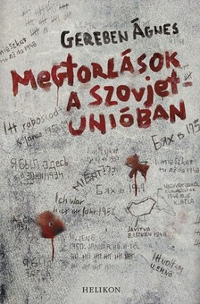 Gereben Ágnes - Megtorlások a Szovjetunióban [eKönyv: epub, mobi]