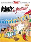 René Goscinny - Asterix a gladiátor - Asterix 4.<!--span style='font-size:10px;'>(G)</span-->