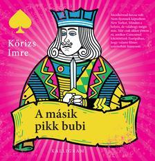 Kőrizs Imre - A másik pikk bubi