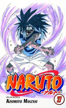 Kisimoto Maszasi - Naruto 27. - Az indulás napja