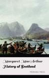 MacArthur Margaret - History of Scotland [eKönyv: epub,  mobi]