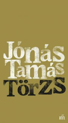 Jónás Tamás - Törzs - DEDIKÁLT