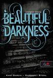 Kami Garcia / Margaret Stohl - Beautiful Darkness - Lenyűgöző sötétség - PUHA BORÍTÓS<!--span style='font-size:10px;'>(G)</span-->