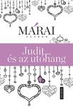 MÁRAI SÁNDOR - Judit ...és az utóhang [eKönyv: epub, mobi]<!--span style='font-size:10px;'>(G)</span-->
