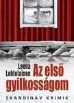 Leena Lehtolainen - Az első gyilkosságom [eKönyv: epub, mobi]