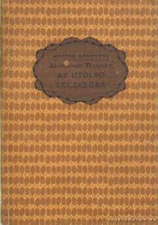 Daudet, Alphonse - Az utolsó leckeóra és egyéb történetek [antikvár]