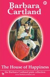 Barbara Cartland - The House of Happiness [eKönyv: epub, mobi]