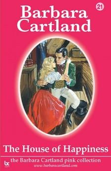 Barbara Cartland - The House of Happiness [eKönyv: epub, mobi]