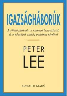 PETER LEE - IGAZSÁGHÁBORÚK