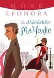 Mörk Leonóra - Az utolérhetetlen Mr. Yorke [eKönyv: epub, mobi]<!--span style='font-size:10px;'>(G)</span-->