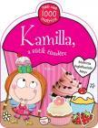 - Kamilla, a sütik tündére - Több mint 1000 matrica