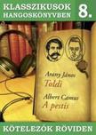 Arany János, Camus - Klasszikusok hangoskönyvben 8. - Arany : Toldi, Camus : A pestis