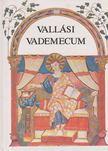 Tóthfalusi István - Vallási Vademecum [antikvár]