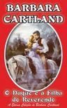 Barbara Cartland - O Duque e a Filha do Reverendo [eKönyv: epub, mobi]