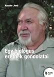 Jenő Kessler - Egy biológus eretnek gondolatai [eKönyv: pdf,  epub,  mobi]