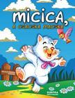 Elek Mária - Micica, a csacska macska