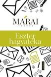 MÁRAI SÁNDOR - Eszter hagyatéka [eKönyv: epub, mobi]<!--span style='font-size:10px;'>(G)</span-->