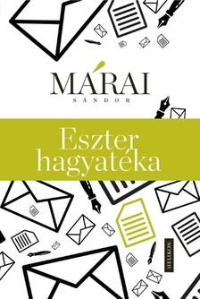 MÁRAI SÁNDOR - Eszter hagyatéka [eKönyv: epub, mobi]