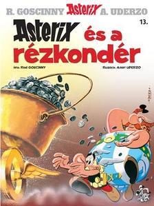 René Goscinny - Asterix és a rézkondér - Asterix 13.