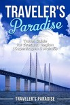 Paradise Travelers - Traveler's Paradise - Copenhagen & Malmö [eKönyv: epub, mobi]