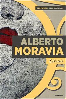 Alberto Moravia - Lázadás [antikvár]