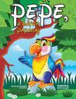 Elek Mária - Pepe, a bátor papagáj