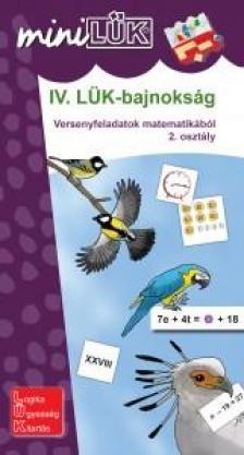 LDI516 - LDI-516 IV. LÜK-BAJNOKSÁG VERSENYFELADATOK MATEMATIKÁBÓL 2.O.