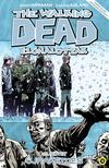 The Walking Dead Élőhalottak 15. - Újrakezdés<!--span style='font-size:10px;'>(G)</span-->