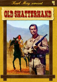 - OLD SHATTERHAND - KARL MAY SOROZAT 4.