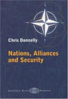 DONNELLY, CHRIS - NATIONS, ALLIANCES AND SECURITY