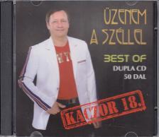 - ÜZENEM  A SZÉLLEL BEST OF 2CD 50 DAL - KACZOR FERI -
