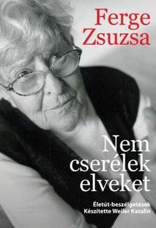 Weiler Katalin - Nem cserélek elveket