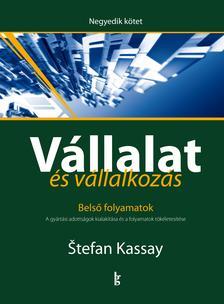 Štefan Kassay - Vállalat és vállalkozás. 4. kötet