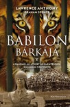 Lawrence Anthony - Babilon bárkája - A bagdadi állatkert megmentésének kalandos története [eKönyv: epub,  mobi]