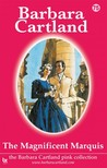 Barbara Cartland - The Magnificent Marquis [eKönyv: epub,  mobi]