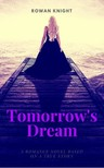 Knight Rowan - Tomorrow's Dream [eKönyv: epub, mobi]