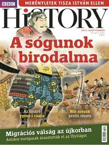 . - BBC History VII. évfolyam 9. szám - 2017. SZEPTEMBER