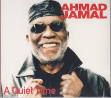 - A QUIET TIME CD AHMAD JAMAL,CAMMACK,BADRENA,WASHINGTON