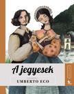 Umberto Eco - A jegyesek - Meséld újra sorozat II. [eKönyv: epub, mobi]