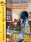 Geronimo Stilton - A TITOKZATOS SAJTTOLVAJ - GERONIMO STILTON -