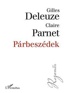 Gilles Deleuze-Claire Parnet - Párbeszédek